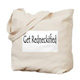 Get Redneckified Tote Bag