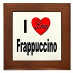 I Love Frappaccino Framed Tile