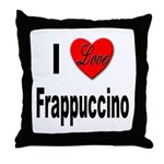 I Love Frappaccino Throw Pillow