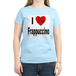 I Love Frappaccino (Front) Women's Pink T-Shirt
