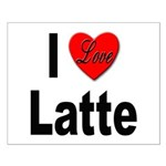 I Love Latte Small Poster