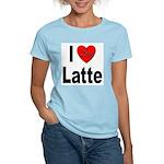 I Love Latte (Front) Women's Pink T-Shirt