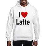 I Love Latte (Front) Hooded Sweatshirt