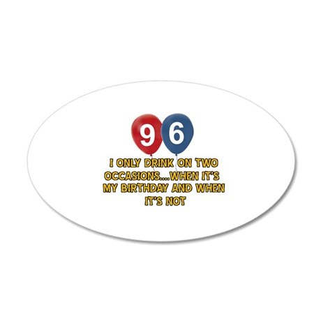 96 year old birthday designs 35x21 Oval Wall Decal
