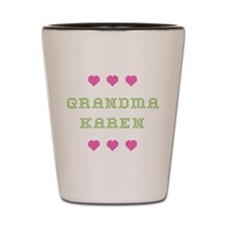 Grandma Karen Shot Glass
