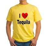 I Love Tequila (Front) Yellow T-Shirt
