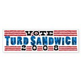 Vote TURD SANDWICH 2008 Bumper Bumper Sticker
