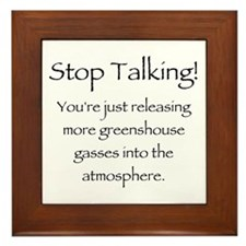 Stop Talking Framed Tile