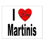 I Love Martinis Small Poster