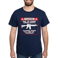 Caution: No Warning Shots! T-Shirt