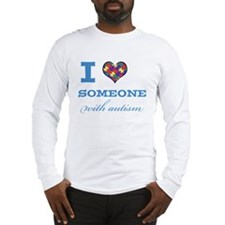I Love someone with Autism Long Sleeve T-Shirt