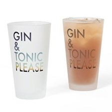 gin and tonic please Drinking Glass