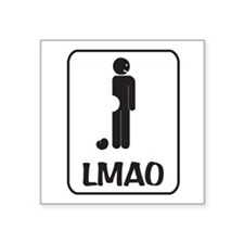 "LMAO Square Sticker 3"" x 3"""