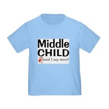 middle child-sm.jpg T-Shirt white