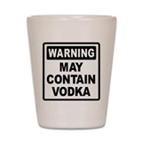 Warning May Contain Vodka Shot Glass