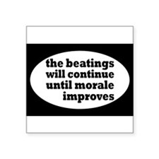 The Beatings Will Continue, Morale Sticker