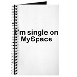 I'm single on MySpace Journal