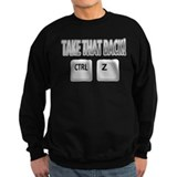 Take Back Ctrl Z Sweatshirt