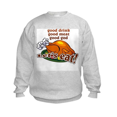 """Let's Eat!"" Kids Sweatshirt"