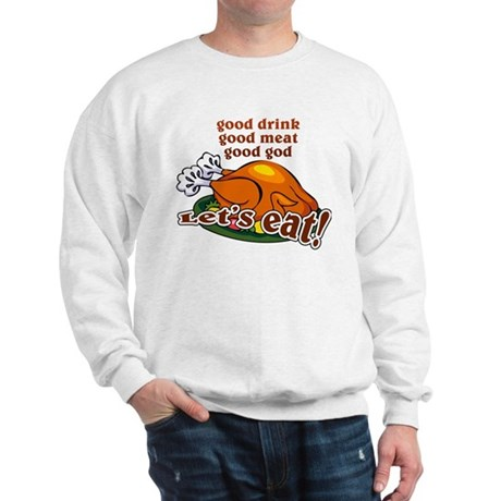 """Let's Eat!"" Sweatshirt"