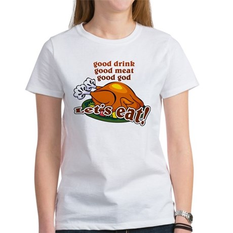 """Let's Eat!"" Women's T-Shirt"