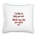 Like to Help You Out Square Canvas Pillow