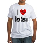 I Love Black Russians (Front) Fitted T-Shirt