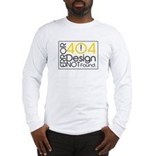 Error 404: Design Not Found Long Sleeve T-Shirt
