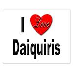 I Love Daiquiris Small Poster