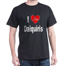 I Love Daiquiris (Front) T-Shirt