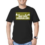 Smell those douglas firs! T-Shirt