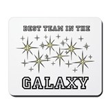 Best Team In The Galaxy Mousepad