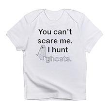 I Hunt Ghosts Infant T-Shirt