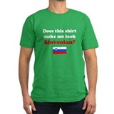 Make Me Look Slovenian T-Shirt