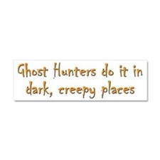 Ghost Hunters Do It Car Magnet 10 x 3