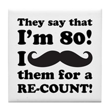 Funny Mustache 80th Birthday Tile Coaster