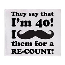 Funny Mustache 40th Birthday Throw Blanket