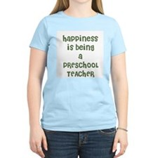 Happiness is being a PRESCHOO Women's Pink T-Shirt