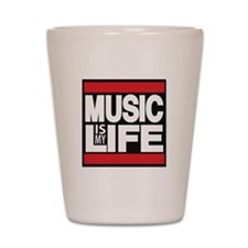 music is my life red Shot Glass