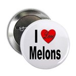 I Love Melons Button