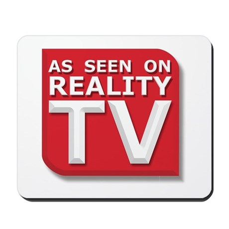 Funny As Seen on Reality TV Logo Mousepad
