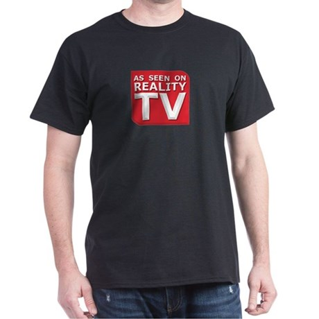 Funny As Seen on Reality TV Logo Dark T-Shirt