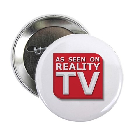 Funny As Seen on Reality TV Logo Button