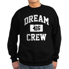 Dream Crew Sweatshirt