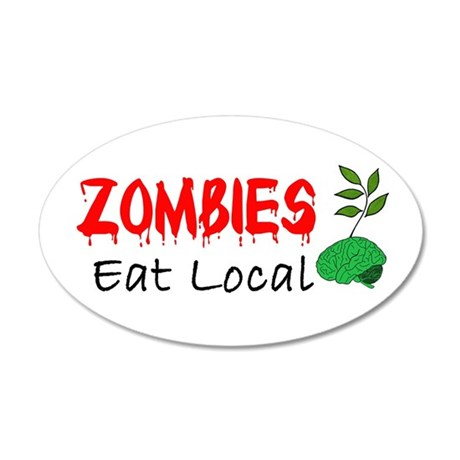 Zombies Eat Local Wall Decal