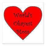 World's Okayest Mom Square Car Magnet 3