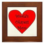 World's Okayest Mom Framed Tile