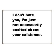 I Dont Hate You Banner