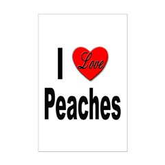 I Love Peaches Mini Poster Print