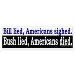 Bill Lied, Bush Lied, Who Died? Sticker